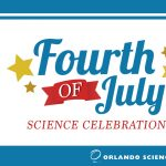 Fourth of July Science Celebration