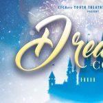 CFCArts presents Dreams Come True