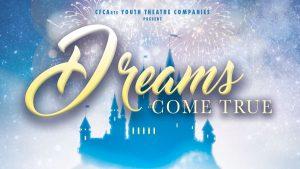 CFCArts presents Dreams Come True