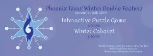 Winter Double Feature: Puzzle Game and Cabaret