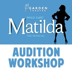 Matilda Audition Workshop