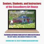 Seniors & Students of the Art House Virtual Exhibit