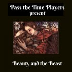 Pass the Time Players present Family Classics!
