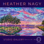 SATURATED: The Art of Heather Nagy in the Studio Gallery 2/26-3/26