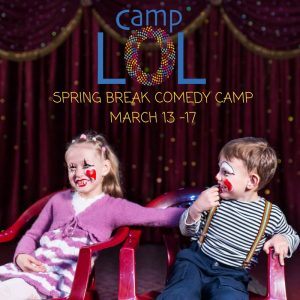 Camp LOL: Spring Break Camp for Kids